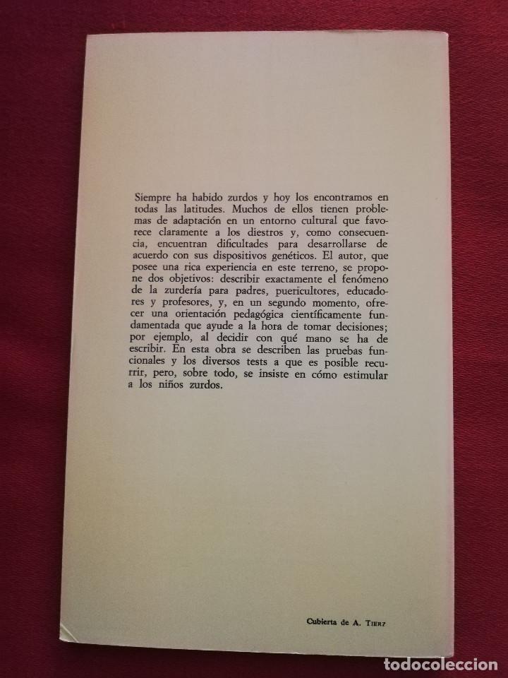 Libros de segunda mano: LOS NIÑOS ZURDOS (ALFRED ZUCKRIGL) BIBLIOTECA DE PEDAGOGÍA Nº 23 - HERDER - - Foto 4 - 169423392