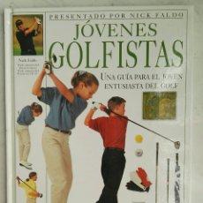 Libros de segunda mano: JÓVENES GOLFISTAS NICK FALDO GUÍA GOLF. Lote 169581084