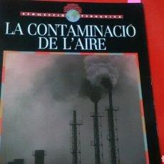 Libros de segunda mano: LA CONTAMINACIÓ DEL AIRE .COL. TERRAVIVA . ED. CRUÏLLA. Lote 169878561