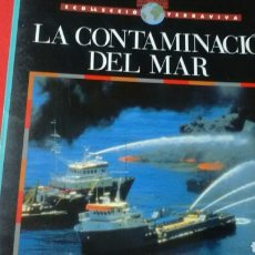 Libros de segunda mano: LA CONTAMINACIÓ DEL MAR .COL.TERRAVIVA .ED.CRUÏLLA. Lote 169881525