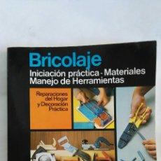 Libros de segunda mano: BRICOLAJE INICIACIÓN PRÁCTICA. Lote 170134853