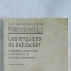 Libros de segunda mano: LOS LENGUAJES DE INDIZACION. Lote 170251557