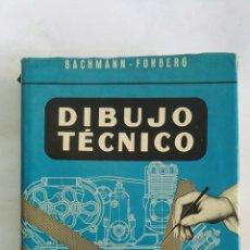 Libros de segunda mano: DIBUJO TÉCNICO BACHMANN-FORBERG. Lote 170255094
