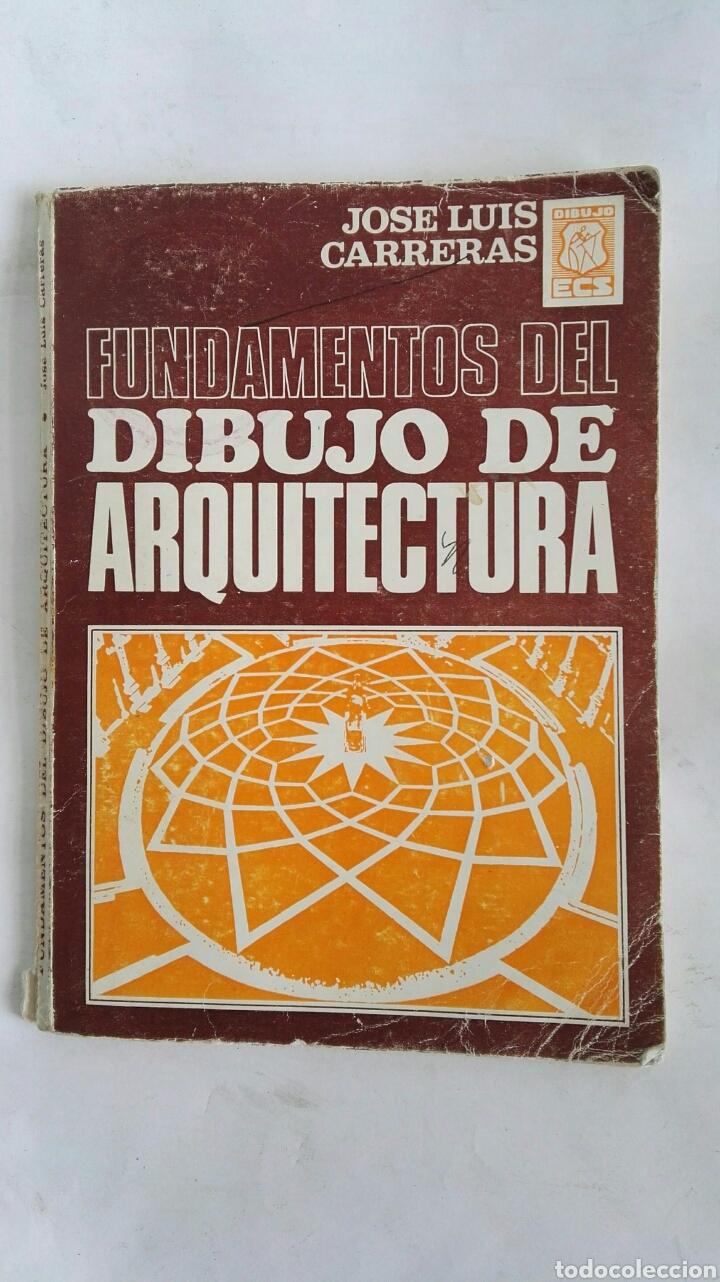 FUNDAMENTOS DEL DIBUJO DE ARQUITECTURA (Libros de Segunda Mano - Ciencias, Manuales y Oficios - Pedagogía)
