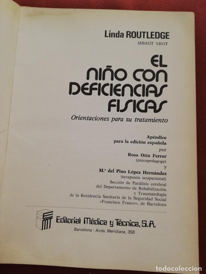 Libros de segunda mano: EL NIÑO CON DEFICIENCIAS FÍSICAS (LINDA ROUTLEDGE) - Foto 2 - 171978535