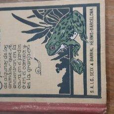 Libros de segunda mano: ESTUDIO EXPERIMENTAL DE ALGUNOS DE LOS ANIMALES QUE SE ENCUENTRAN EN LA CASA, EN EL JARDIN.... Lote 171989568