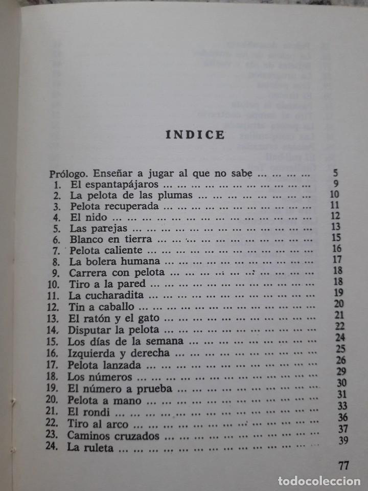 Libros de segunda mano: JUEGOS CON PELOTA. FERMIN CEBOLLA LOPEZ. ED. VILAMALA 1981 - Foto 4 - 172003049
