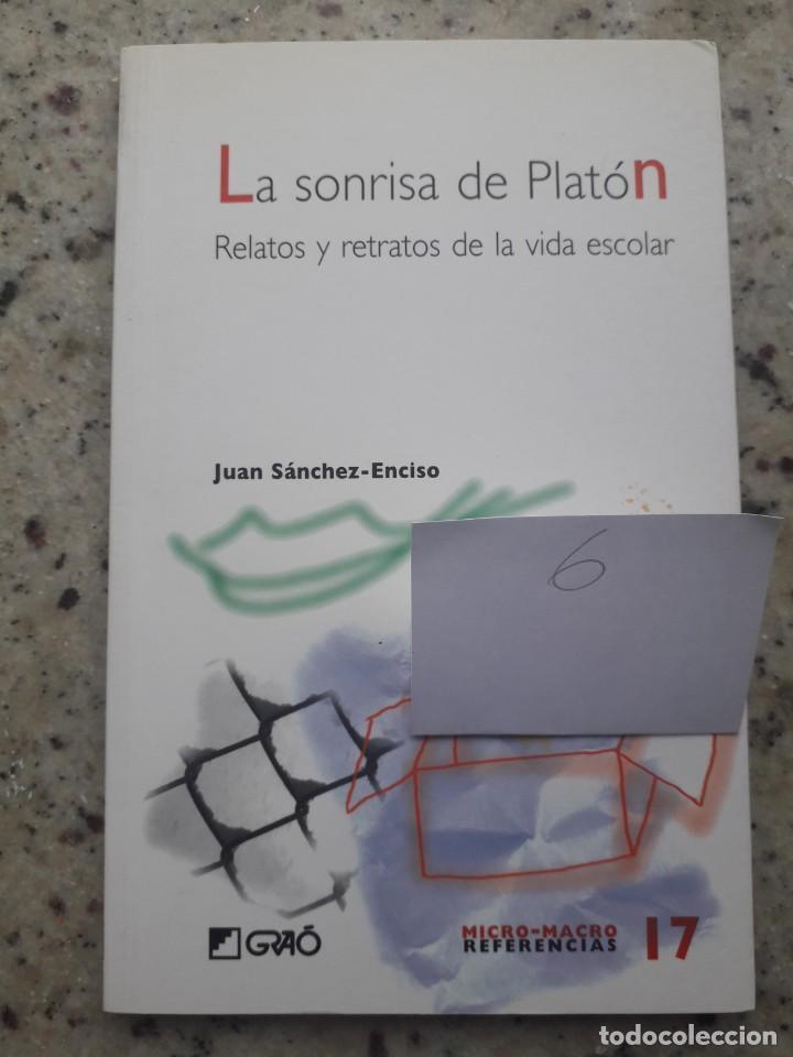 LA SONRISA DE PLATON, RELATOS Y RETRATOS DE LA VIDA ESCOLAR. JUAN SANCHEZ-ENCISO. ED. GRAO, 2008 (Libros de Segunda Mano - Ciencias, Manuales y Oficios - Pedagogía)