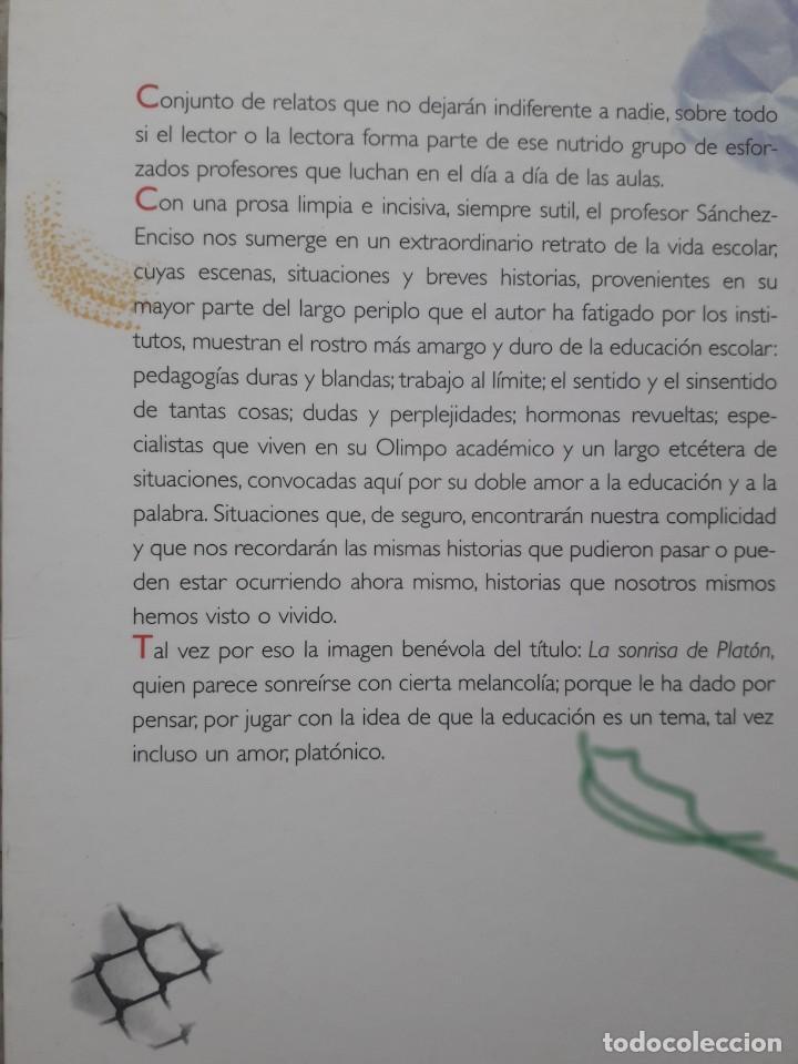 Libros de segunda mano: LA SONRISA DE PLATON, RELATOS Y RETRATOS DE LA VIDA ESCOLAR. JUAN SANCHEZ-ENCISO. ED. GRAO, 2008 - Foto 2 - 172069533