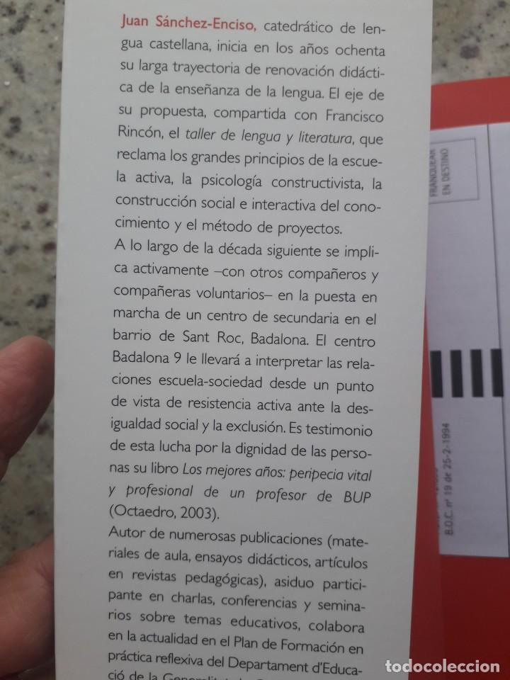 Libros de segunda mano: LA SONRISA DE PLATON, RELATOS Y RETRATOS DE LA VIDA ESCOLAR. JUAN SANCHEZ-ENCISO. ED. GRAO, 2008 - Foto 3 - 172069533