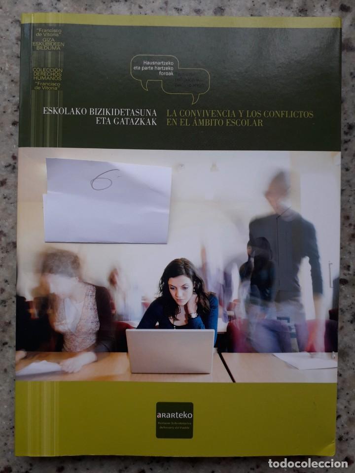 LA CONVIVENCIA Y LOS CONFLICTOS EN EL AMBITO ESCOLAR. FORO ORGANIZADO POR EL ARARTEKO, 2008 (Libros de Segunda Mano - Ciencias, Manuales y Oficios - Pedagogía)