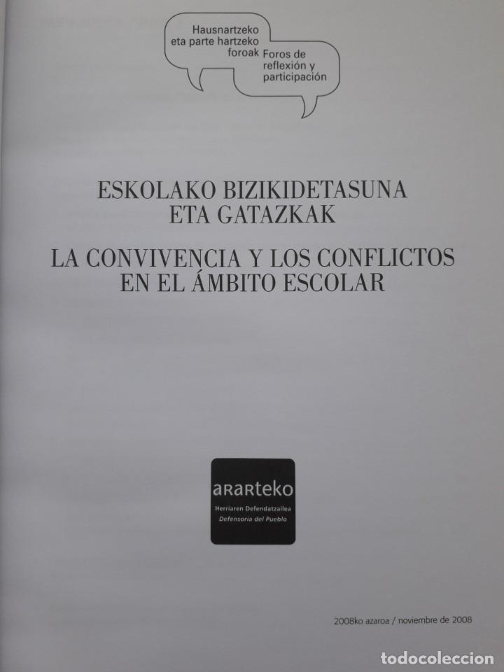 Libros de segunda mano: LA CONVIVENCIA Y LOS CONFLICTOS EN EL AMBITO ESCOLAR. FORO ORGANIZADO POR EL ARARTEKO, 2008 - Foto 2 - 172073817