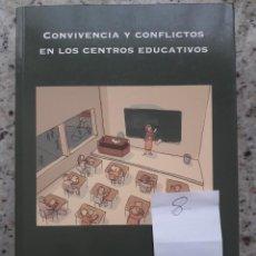 Libros de segunda mano: CONVIVIENCIA Y CONFLICTOS EN LOS CENTROS EDUCATIVOS. INFORME DEL ARARTEKO (DEFENSOR DEL PUEBLO) 2006. Lote 172073973