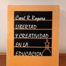 """Libros de segunda mano: LIBERTAD Y CREATIVIDAD EN LA EDUCACIÓN. EL SISTEMA """"NO DIRECTIVO"""". R. ROGERS, CARL. ISBN 8475090303.. Lote 221634251"""