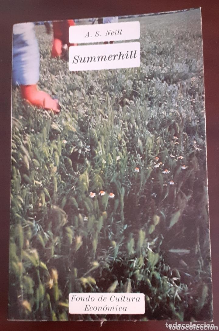 SUMMERHILL- A.S.NEILL. 1982. (Libros de Segunda Mano - Ciencias, Manuales y Oficios - Pedagogía)