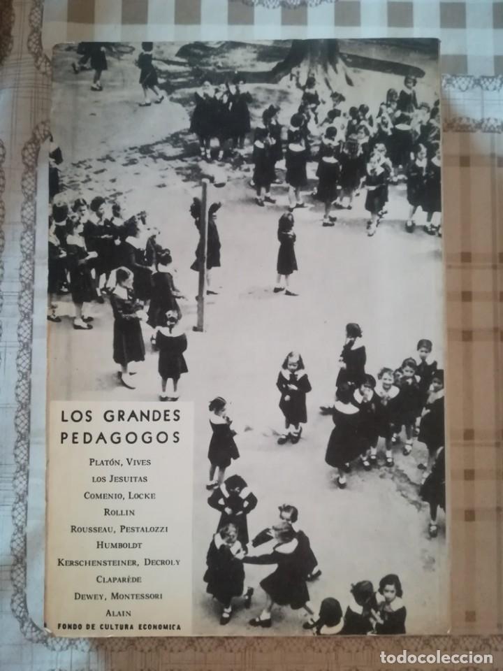 Libros de segunda mano: Los grandes pedagogos. Estudios realizados bajo la dirección de Jean Château - Impreso en México - Foto 2 - 173122755