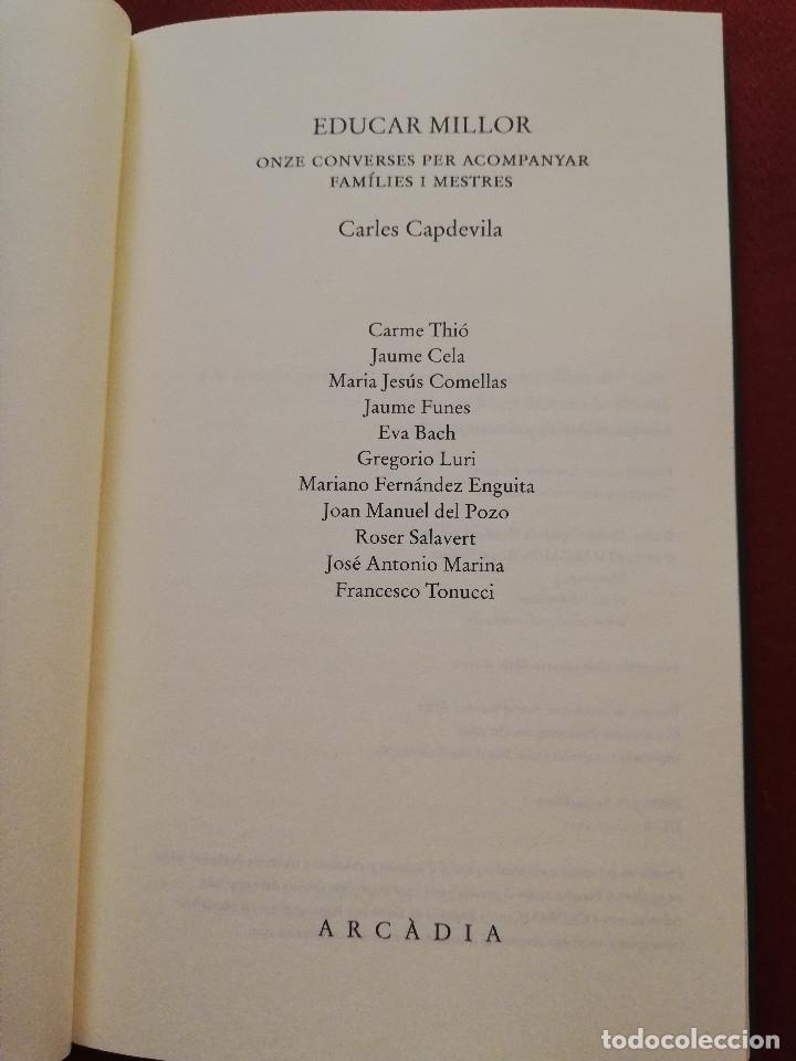 Libros de segunda mano: EDUCAR MILLOR. ONZE CONVERSES PER ACOMPANYAR FAMÍLIES I MESTRES (CARLES CAPDEVILA) ARCÀDIA - Foto 2 - 173393270