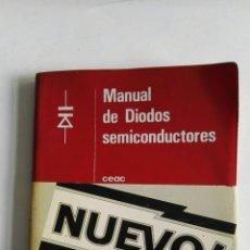 Libros de segunda mano: MANUAL DE DIODOS SEMICONDUCTORES. Lote 173630859
