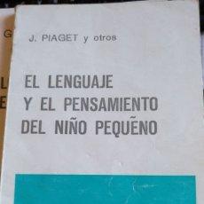 Libros de segunda mano: EL LENGUAJE Y EL PENSAMIENTO DEL NIÑO PEQUEÑO. - PIAGET Y OTROS J.. Lote 197994231