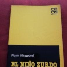 Libros de segunda mano: EL NIÑO ZURDO. DIAGNÓSTICO Y TRATAMIENTO (PIERRE KLINGEBIEL). Lote 174077813