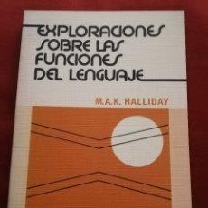 Libros de segunda mano: EXPLORACIONES SOBRE LAS FUNCIONES DEL LENGUAJE (M.A.K. HALLIDAY) EDITORIAL MÉDICA Y TÉCNICA. Lote 174078139