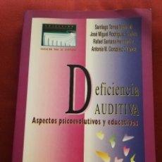 Libros de segunda mano: DEFICIENCIA AUDITIVA. ASPECTOS PSICOEVOLUTIVOS Y EDUCATIVOS (VV. AA.) EDICIONES ALJIBE. Lote 174078937