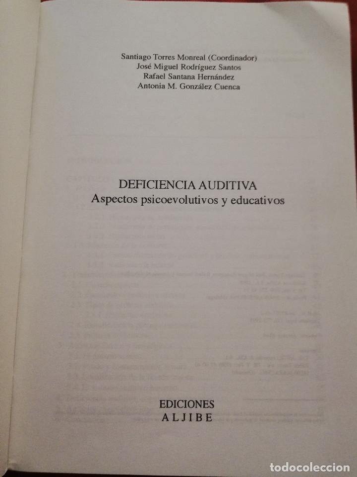 Libros de segunda mano: DEFICIENCIA AUDITIVA. ASPECTOS PSICOEVOLUTIVOS Y EDUCATIVOS (VV. AA.) EDICIONES ALJIBE - Foto 2 - 174078937