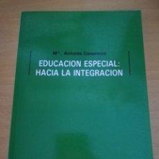 Libros de segunda mano: EDUCACIÓN ESPECIAL: HACIA LA INTEGRACIÓN (Mª ANTONIA CASANOVA) EDITORIAL ESCUELA ESPAÑOLA. Lote 174237215