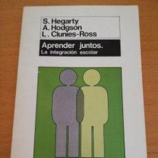 Libros de segunda mano: APRENDER JUNTOS. LA INTEGRACIÓN ESCOLAR (HEGARTY / HODGSON / CLUNIES-ROSS) MORATA. Lote 174238457