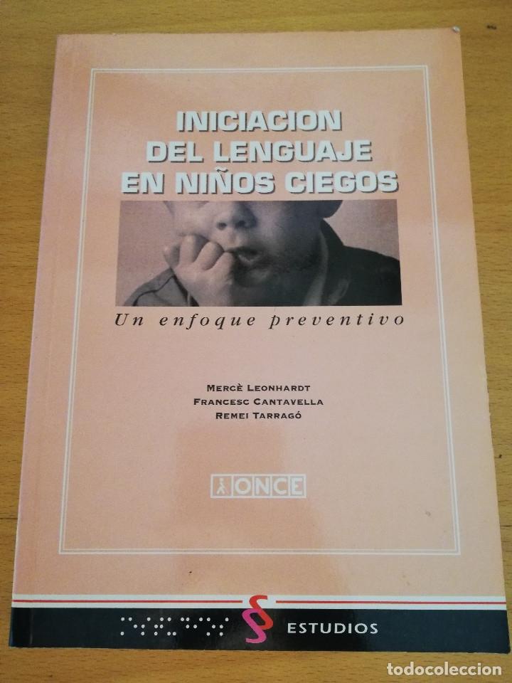INICIACIÓN DEL LENGUAJE EN NIÑOS CIEGOS. UN ENFOQUE PREVENTIVO (VV. AA.) (Libros de Segunda Mano - Ciencias, Manuales y Oficios - Pedagogía)