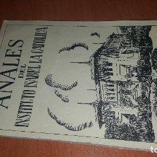 Libros de segunda mano: ANALES DEL INSTITUTO ISABEL LA CATOLICA, AÑO DE 1950. Lote 174258899
