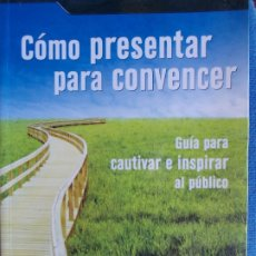 Libros de segunda mano: COMO PRESENTAR PARA CONVENCER. Lote 174359983