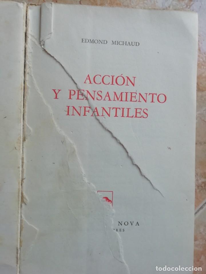 Libros de segunda mano: ACCIÓN Y PENSAMIENTO INFANTILES. EDMOND MICHAUD. 1959. - Foto 2 - 174416835