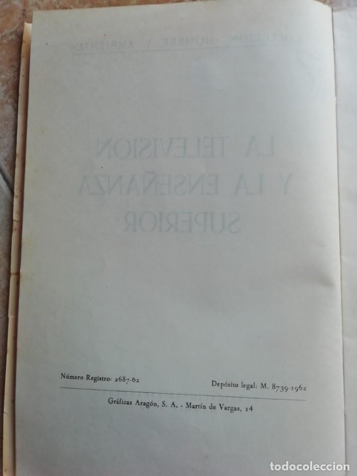 Libros de segunda mano: LA TELEVISIÓN Y LA ENSEÑANZA SUPERIOR. 1962. - Foto 2 - 174417084