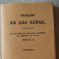 Libros de segunda mano: JUEGOS DE LOS NIÑOS. EDICIÓN FACSÍMIL. 1847. PEDAGOGÍA.. Lote 174958829