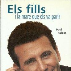 Libros de segunda mano: ELS FILLS I LA MARE QUE ELS VA PARIR PAUL REISER SIMBOL EDITORS . Lote 175460908