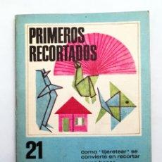 Libros de segunda mano: PRIMEROS RECORTADOS - RECORTES DE PAPEL, COLLAGE, CÓMO DESCUBRIR FORMAS - CREAR FIGURAS, ESCENAS . Lote 177082747