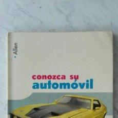 Libros de segunda mano: CONOZCA SU AUTOMÓVIL ANTIGUO LIBRO MECÁNICA 1967. Lote 177609390