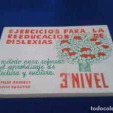 Libros de segunda mano: LIBRO ( EJERCICIOS PARA LA REEDUCACION DE DISLEXIAS 3ER NIVEL 1ª ) 1978 EDITORIAL ESCUELAS ESPAÑOLAS. Lote 177815409