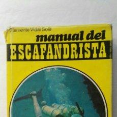 Libros de segunda mano: MANUAL DEL ESCAFANDRISTA. Lote 177823130