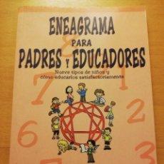 Libros de segunda mano: ENEAGRAMA PARA PADRES Y EDUCADORES (ELIZABETH WAGELE). Lote 227780380