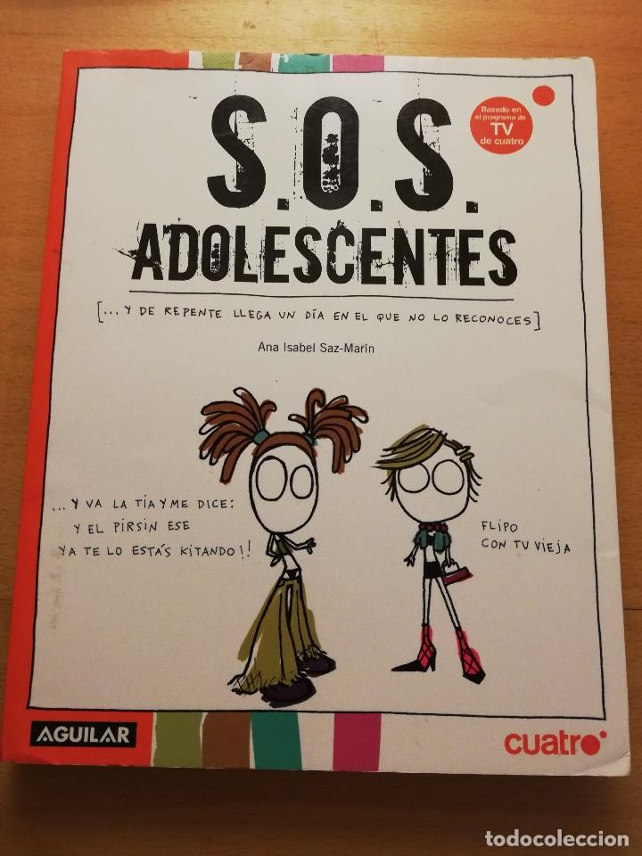 S.O.S. ADOLESCENTES (ANA ISABEL SAZ - MARÍN) AGUILAR (Libros de Segunda Mano - Ciencias, Manuales y Oficios - Pedagogía)