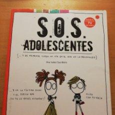 Libros de segunda mano: S.O.S. ADOLESCENTES (ANA ISABEL SAZ - MARÍN) AGUILAR. Lote 178780100