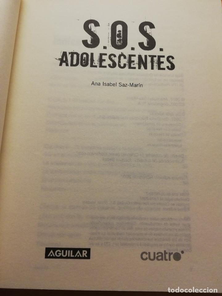 Libros de segunda mano: S.O.S. ADOLESCENTES (ANA ISABEL SAZ - MARÍN) AGUILAR - Foto 2 - 178780100