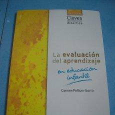 Libros de segunda mano: LA EVALUACIÓN DEL APRENDIZAJE EN EDUCACIÓN INFANTIL. Lote 179002890
