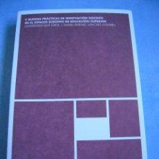 Libros de segunda mano: V BUENAS PRÁCTICAS DE INNOVACIÓN DOCENTE EN EL ESPACIO EUROPEO DE EDUCACIÓN SUPERIOR. Lote 179004230