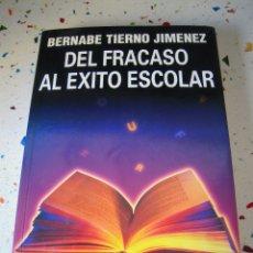 Libros de segunda mano: DEL FRACASO AL ÉXITO ESCOLAR. Lote 179012385
