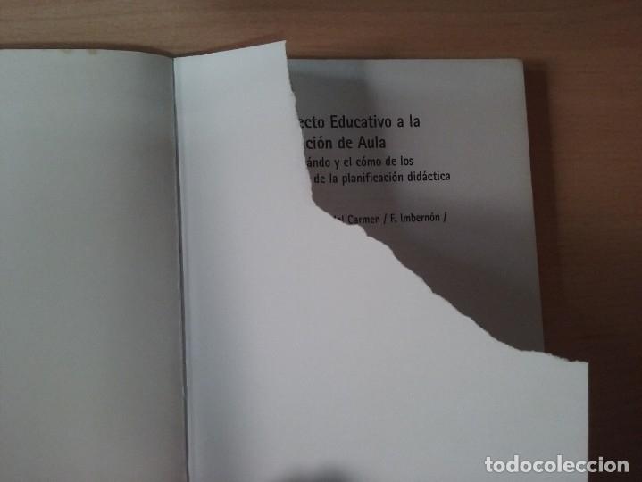 Libros de segunda mano: DEL PROYECTO EDUCATIVO A LA PROGRAMACIÓN DE AULA - S. ANTÚNEZ - L. M. DEL CARMEN - ANTONI ZABALA - Foto 14 - 179062582
