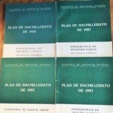 Libros de segunda mano: PLAN DE BACHILLERATO 1.957. PROGRAMAS 1º,2º,4º Y 6º. MINISTERIO DE EDUCACIÓN NACIONAL.. Lote 179064803