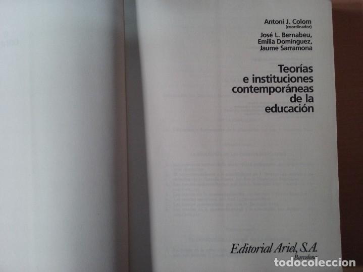 Libros de segunda mano: TEORIAS E INSTITUCIONES CONTEMPORANEAS - ANTONI J. COLOM - JOSÉ L. BERNABEU - EMILIA DOMÍNGEZ - Foto 3 - 179079703